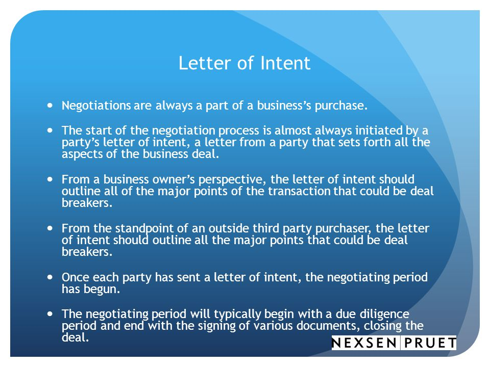 Letter of Intent Negotiations are always a part of a business's purchase.