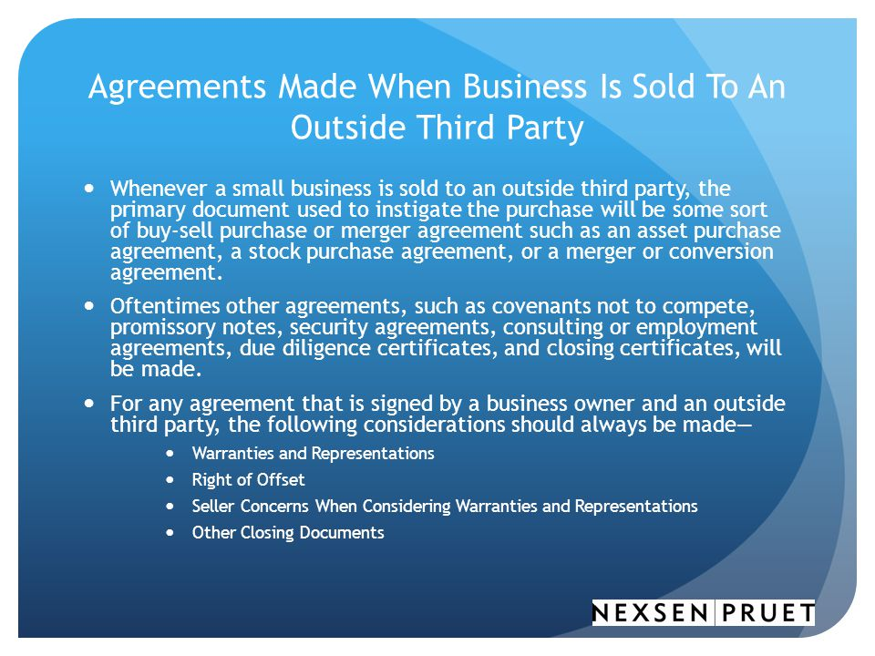 Agreements Made When Business Is Sold To An Outside Third Party