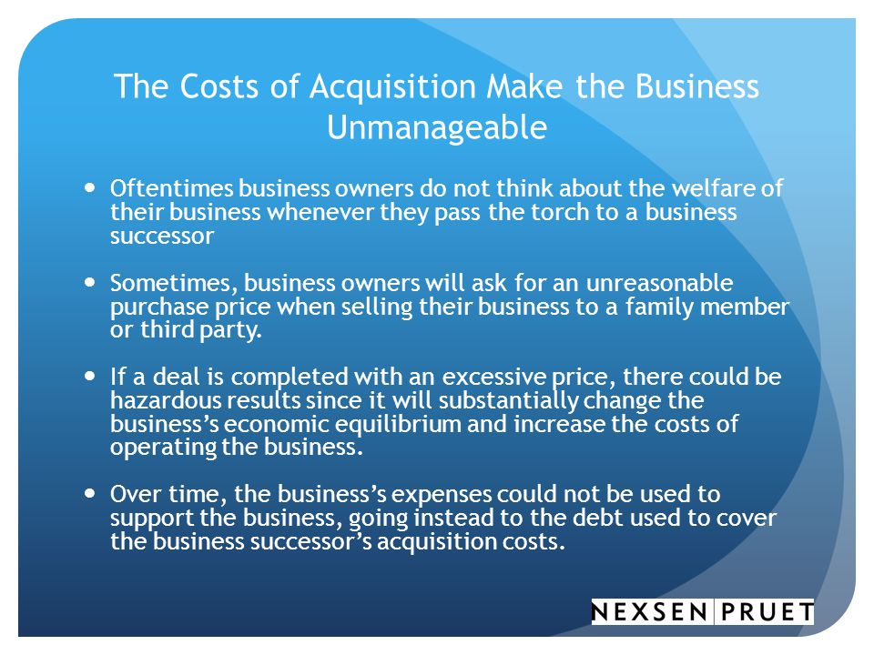 The Costs of Acquisition Make the Business Unmanageable