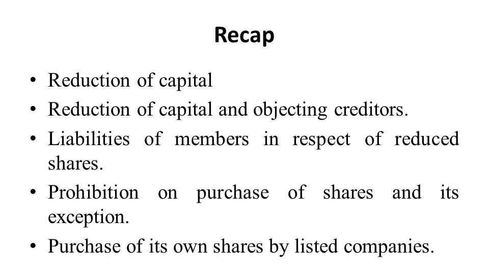 Recap Reduction of capital