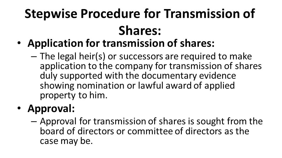 Stepwise Procedure for Transmission of Shares: