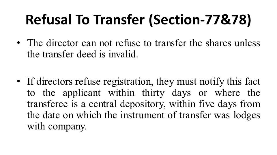 Refusal To Transfer (Section-77&78)