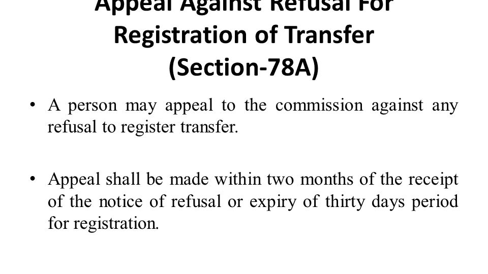 Appeal Against Refusal For Registration of Transfer (Section-78A)
