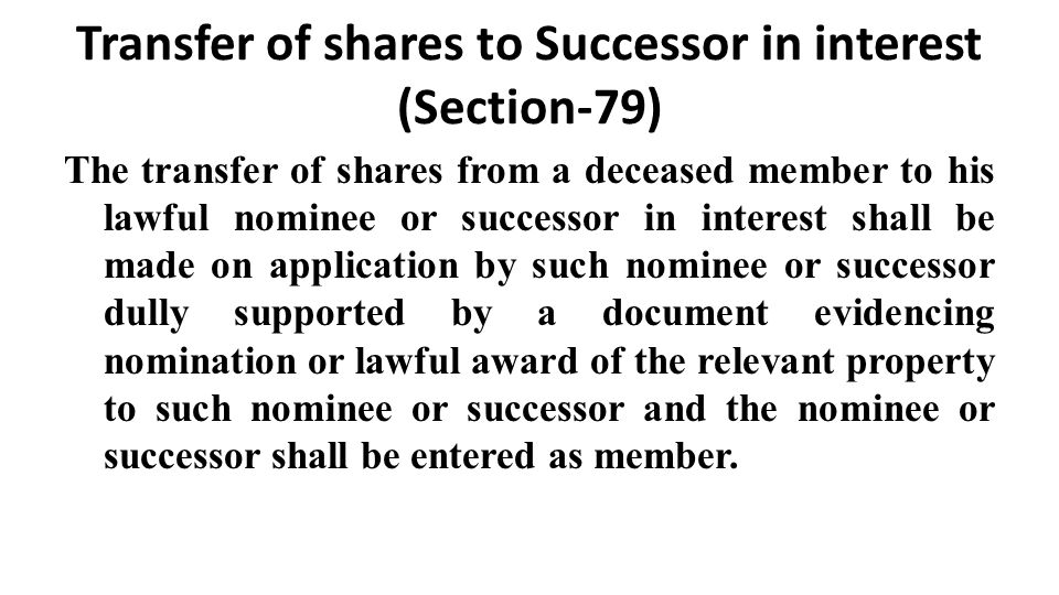 Transfer of shares to Successor in interest (Section-79)