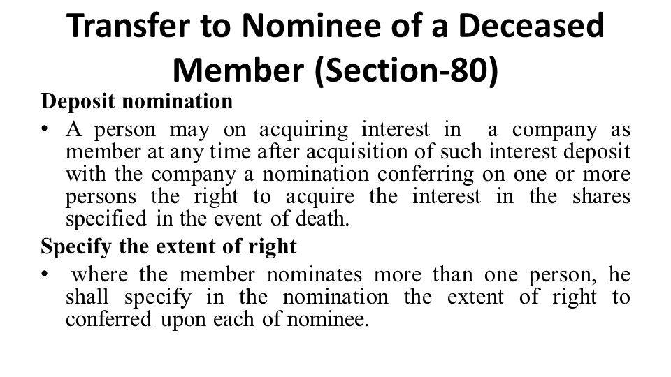 Transfer to Nominee of a Deceased Member (Section-80)
