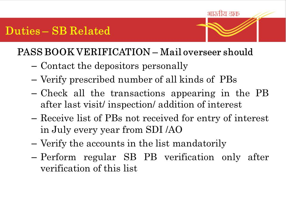 Duties – SB Related PASS BOOK VERIFICATION – Mail overseer should