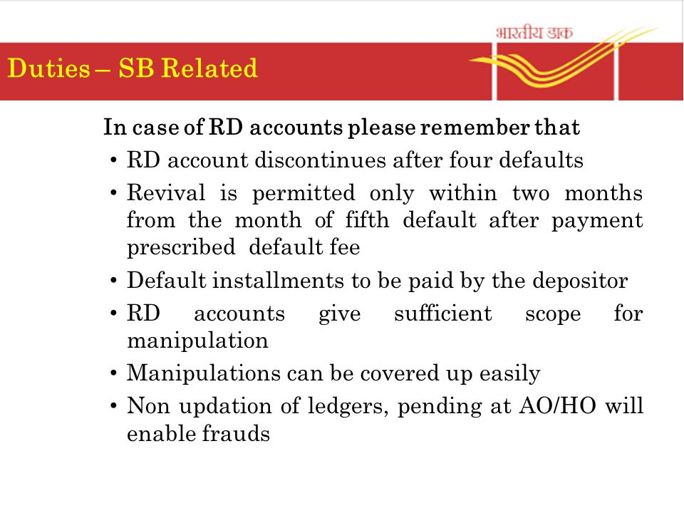 In case of RD accounts please remember that