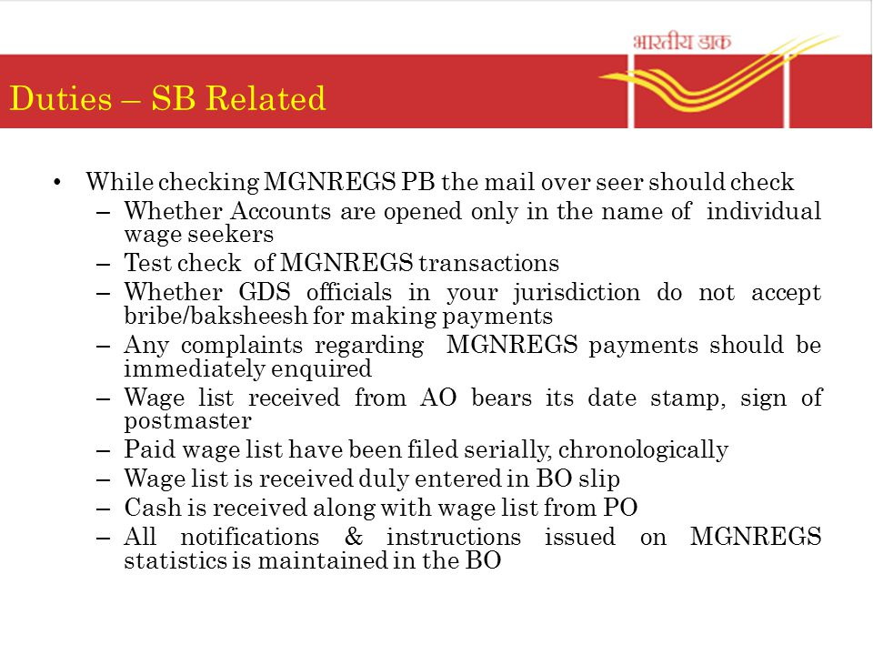 Duties – SB Related While checking MGNREGS PB the mail over seer should check.