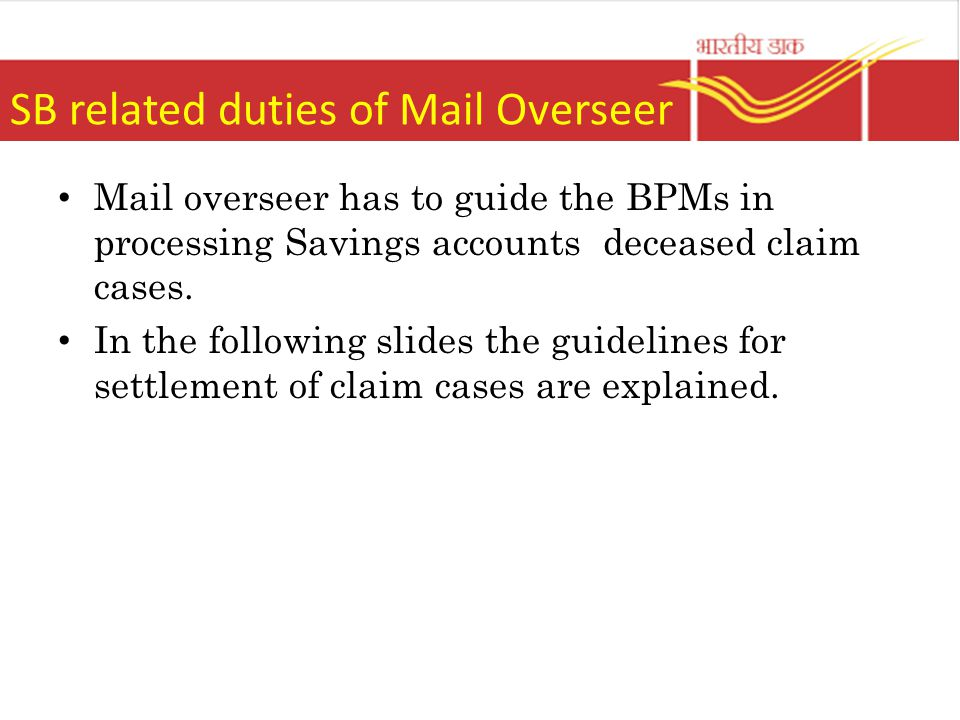 SB related duties of Mail Overseer