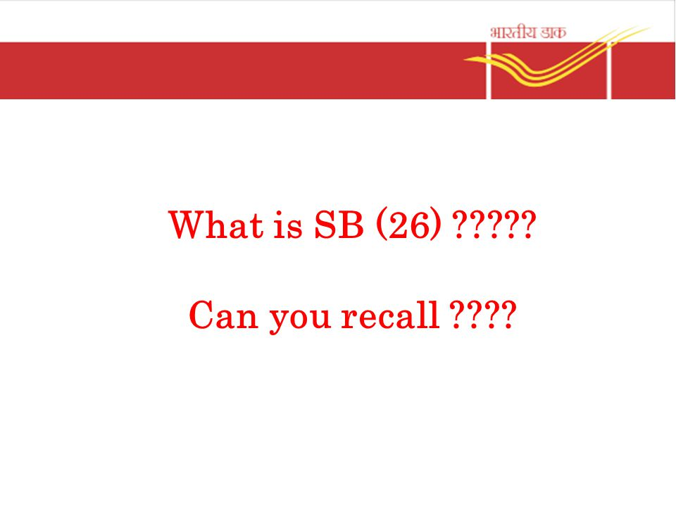 What is SB (26) Can you recall