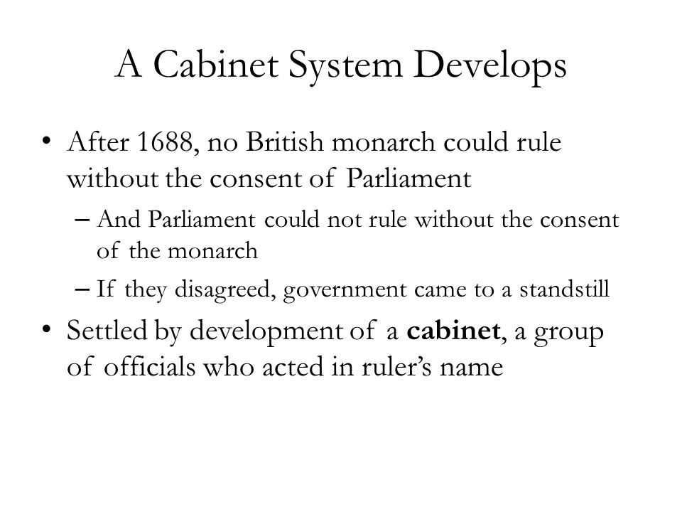 A Cabinet System Develops