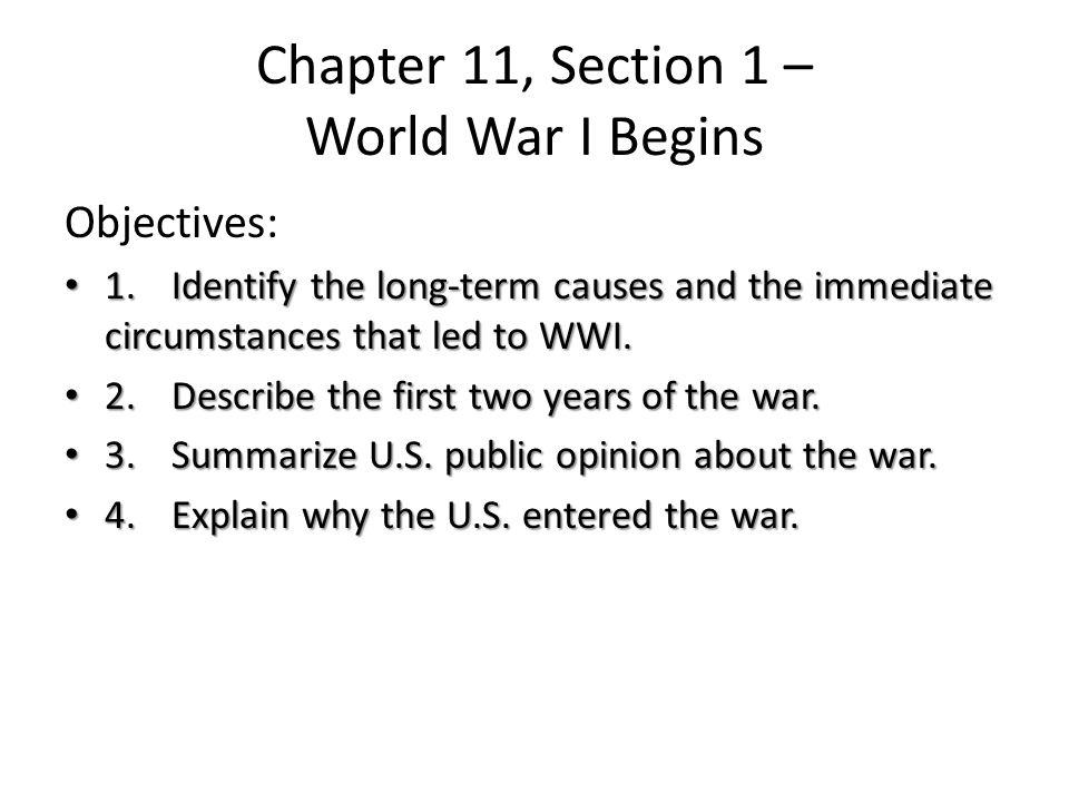 Chapter 11, Section 1 – World War I Begins