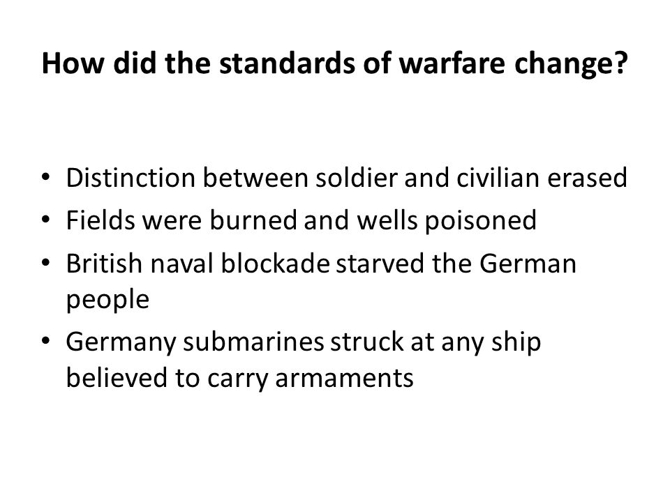 How did the standards of warfare change