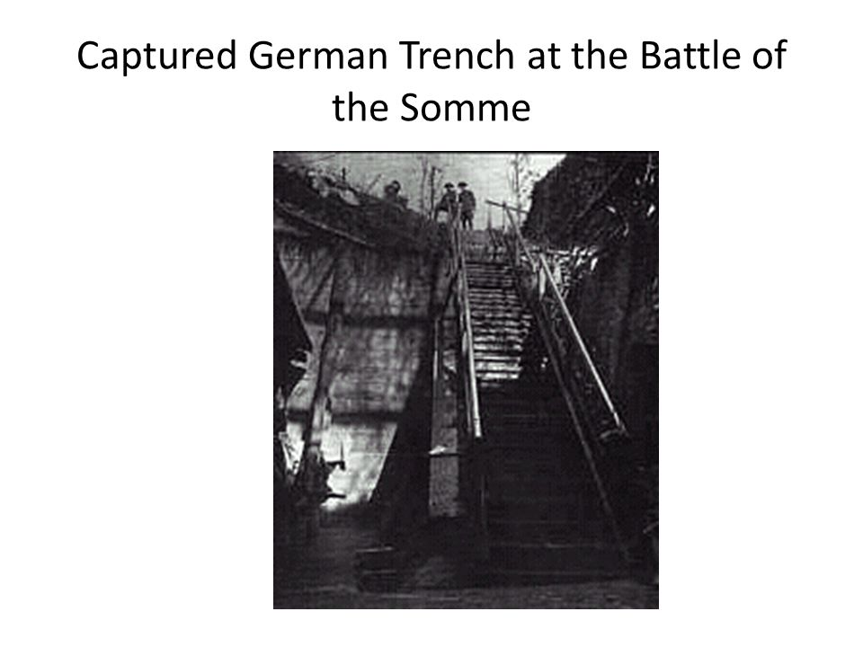Captured German Trench at the Battle of the Somme