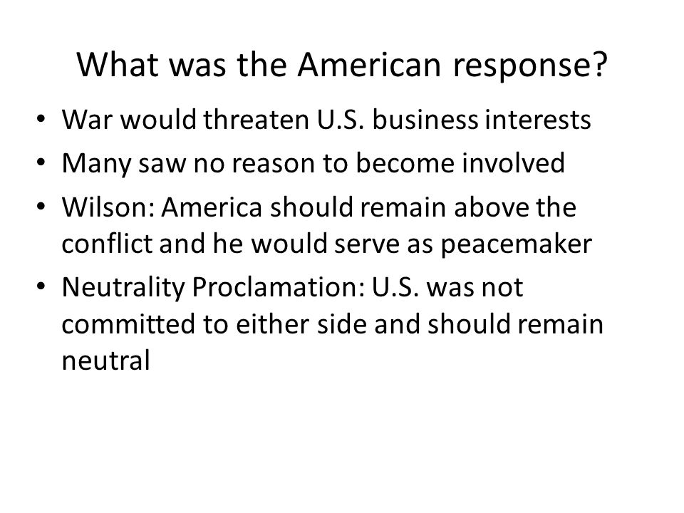What was the American response