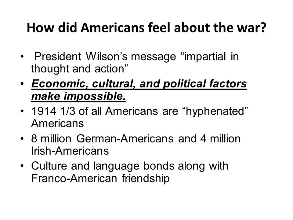 How did Americans feel about the war