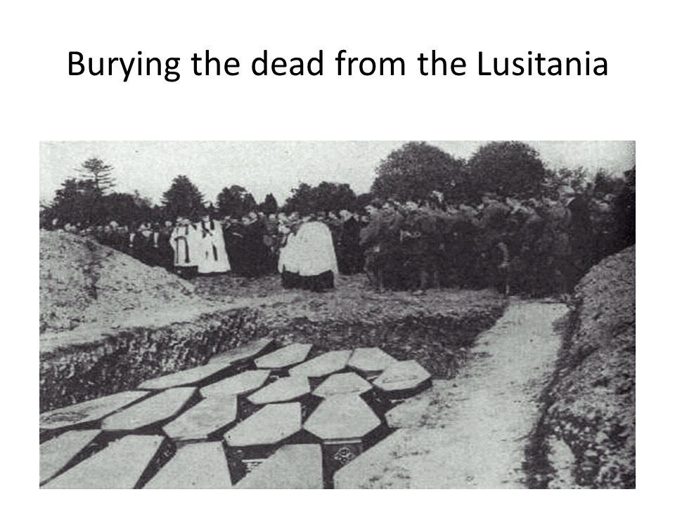 Burying the dead from the Lusitania