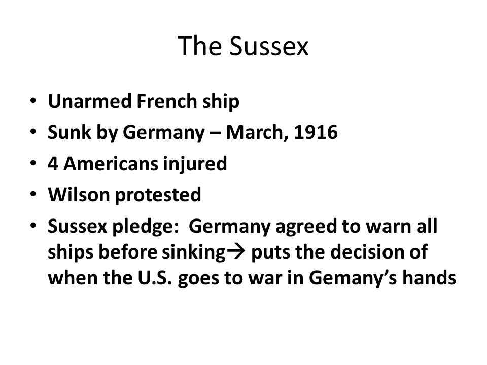 The Sussex Unarmed French ship Sunk by Germany – March, 1916