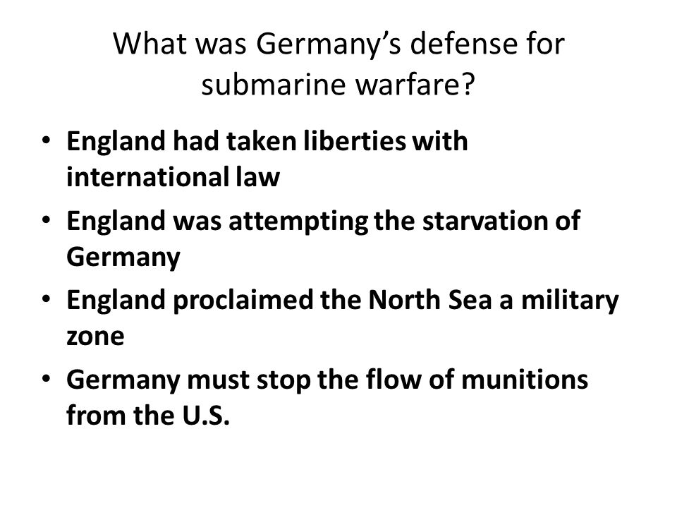 What was Germany's defense for submarine warfare