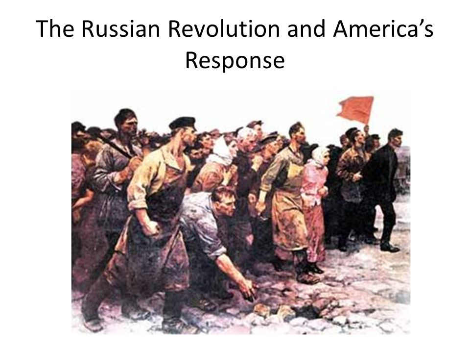 The Russian Revolution and America's Response
