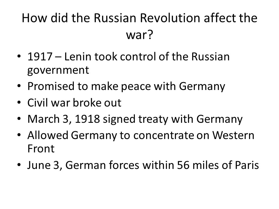 How did the Russian Revolution affect the war