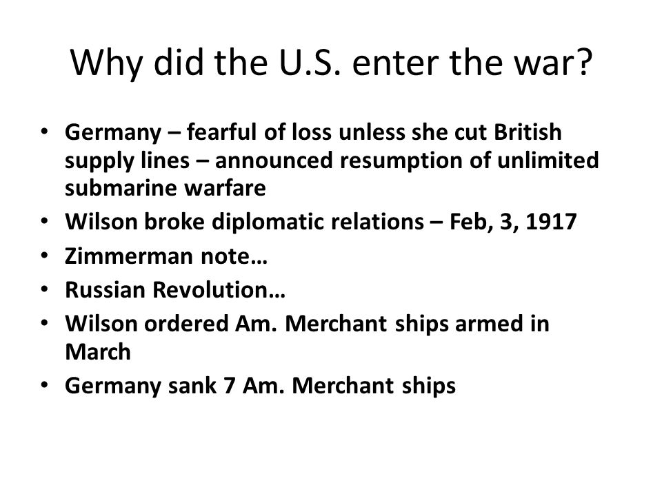Why did the U.S. enter the war