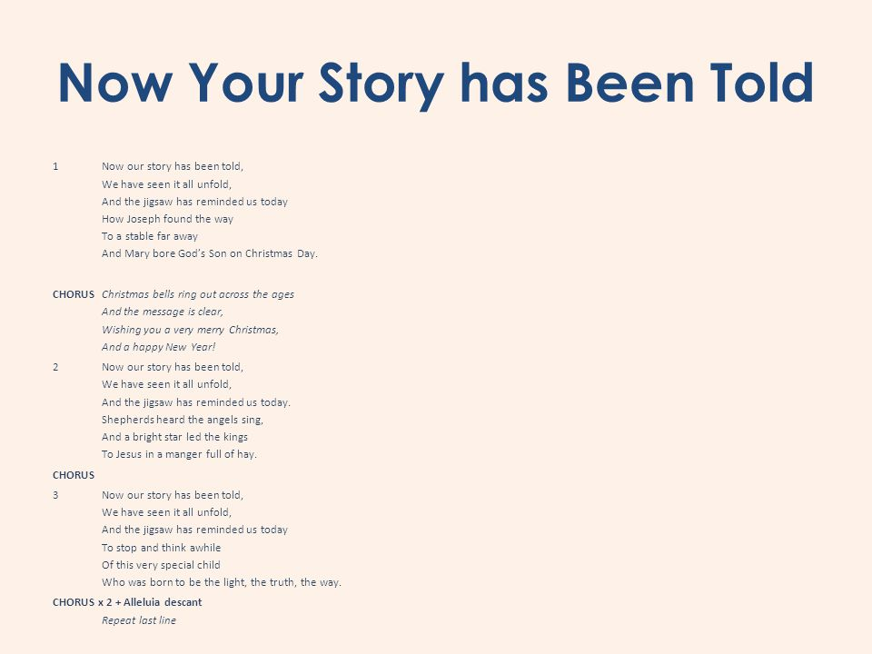 Now Your Story has Been Told