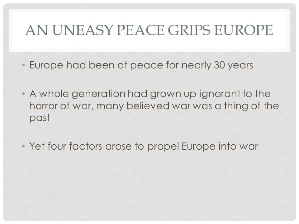 An Uneasy Peace Grips Europe