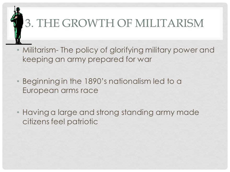 3. The Growth of Militarism