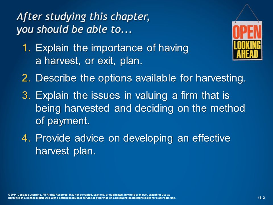 Explain the importance of having a harvest, or exit, plan.
