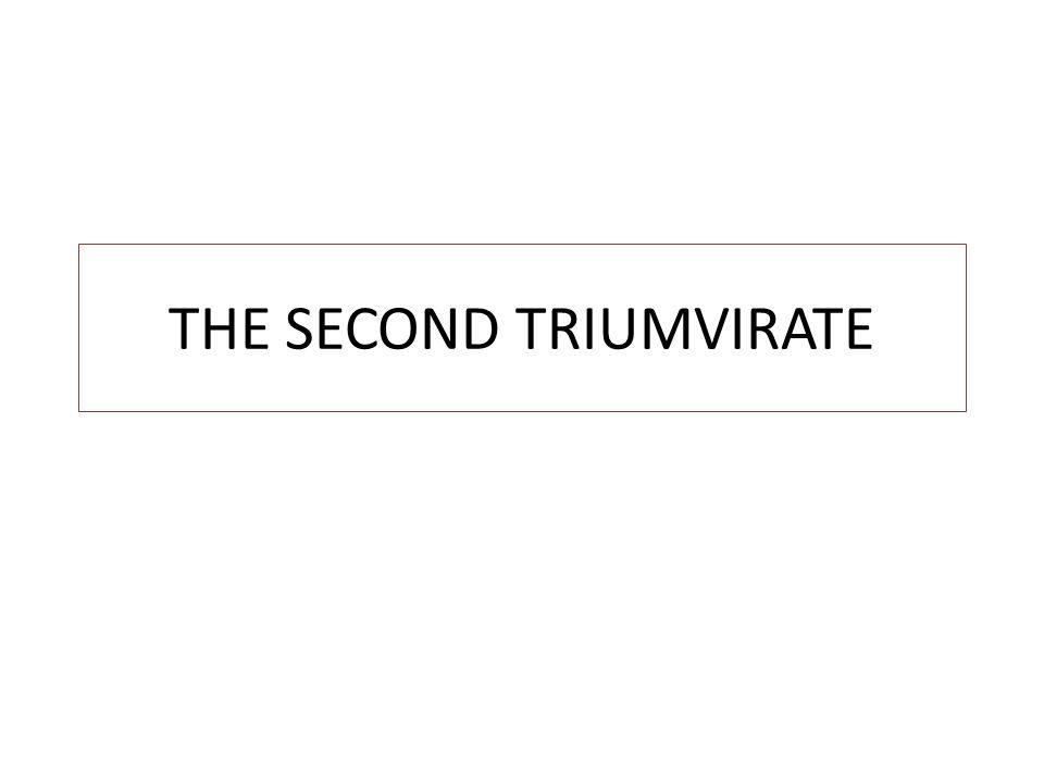 THE SECOND TRIUMVIRATE