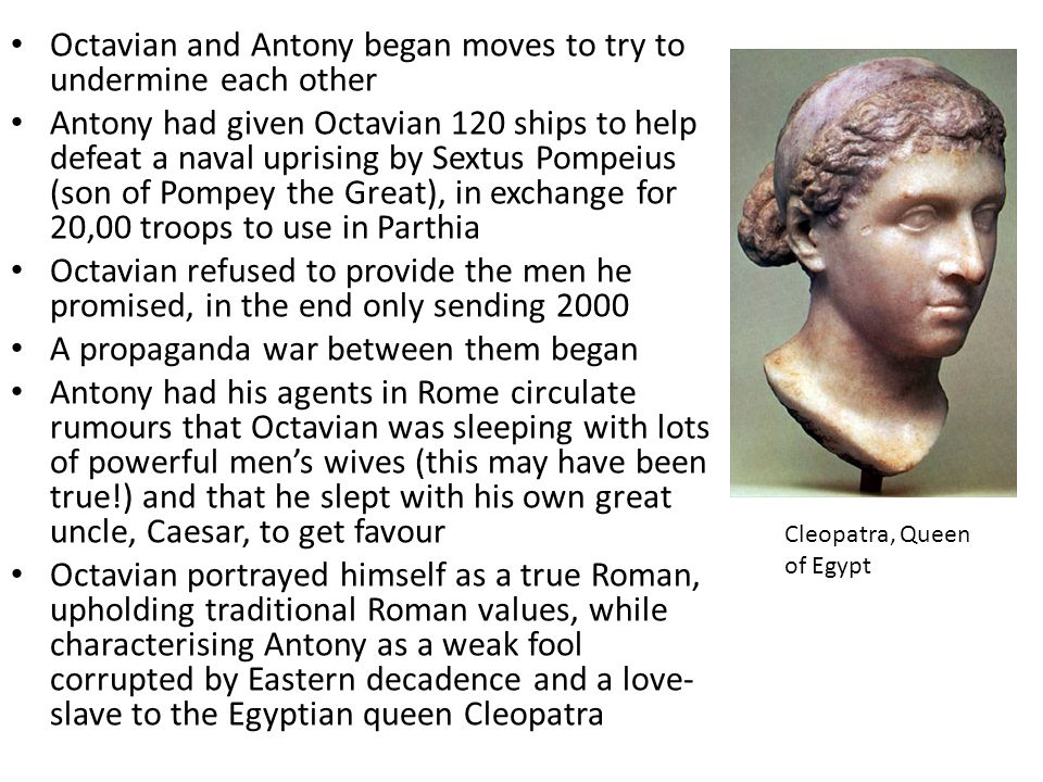 Octavian and Antony began moves to try to undermine each other