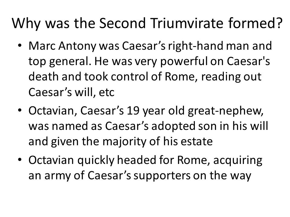 Why was the Second Triumvirate formed