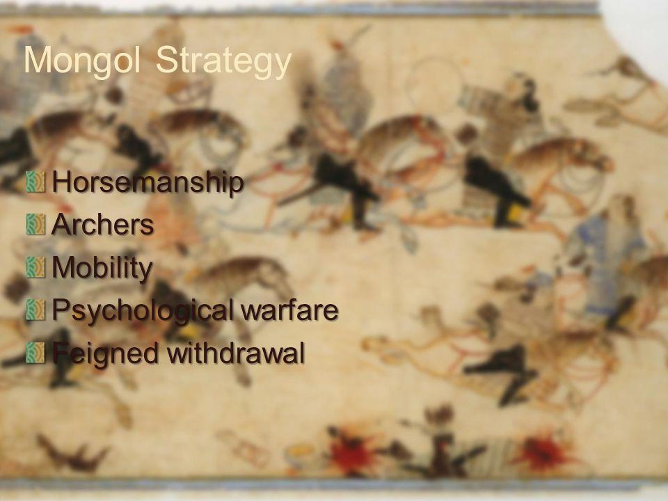 Mongol Strategy Horsemanship Archers Mobility Psychological warfare