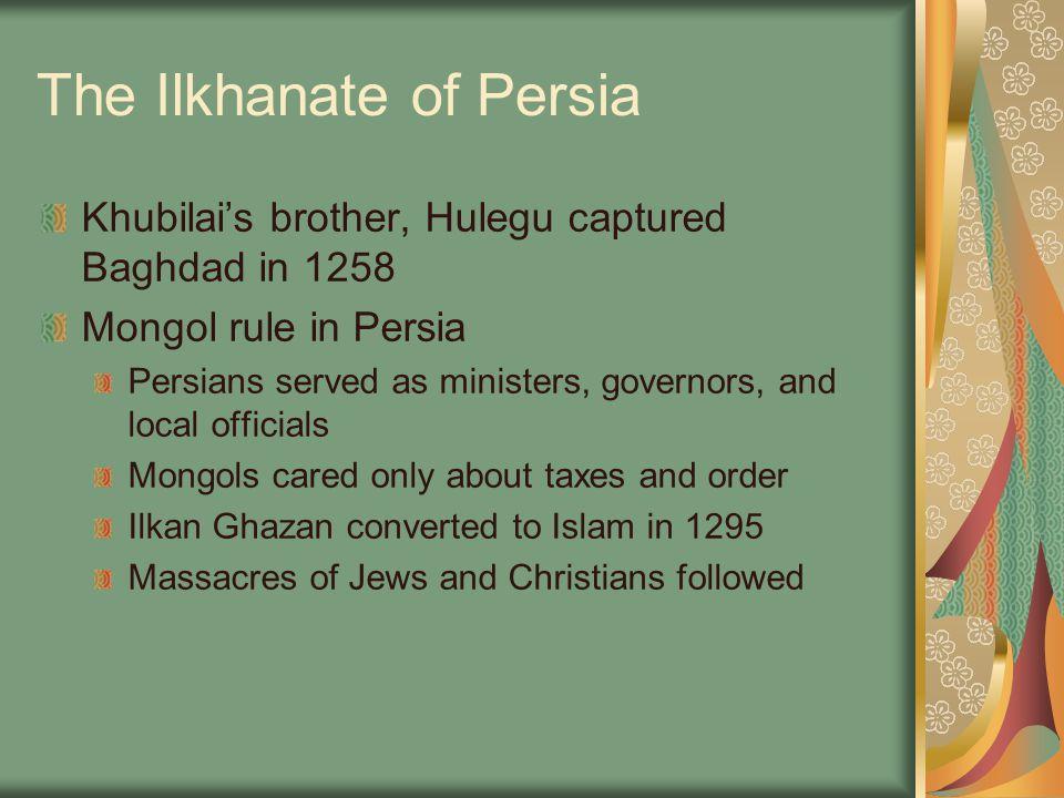The Ilkhanate of Persia