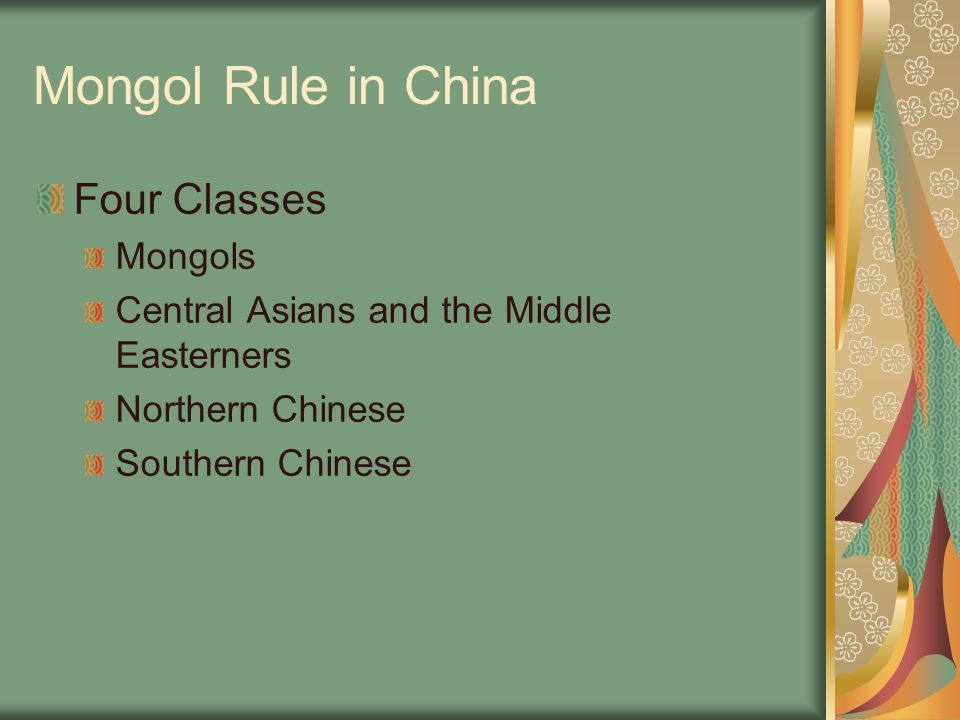 Mongol Rule in China Four Classes Mongols