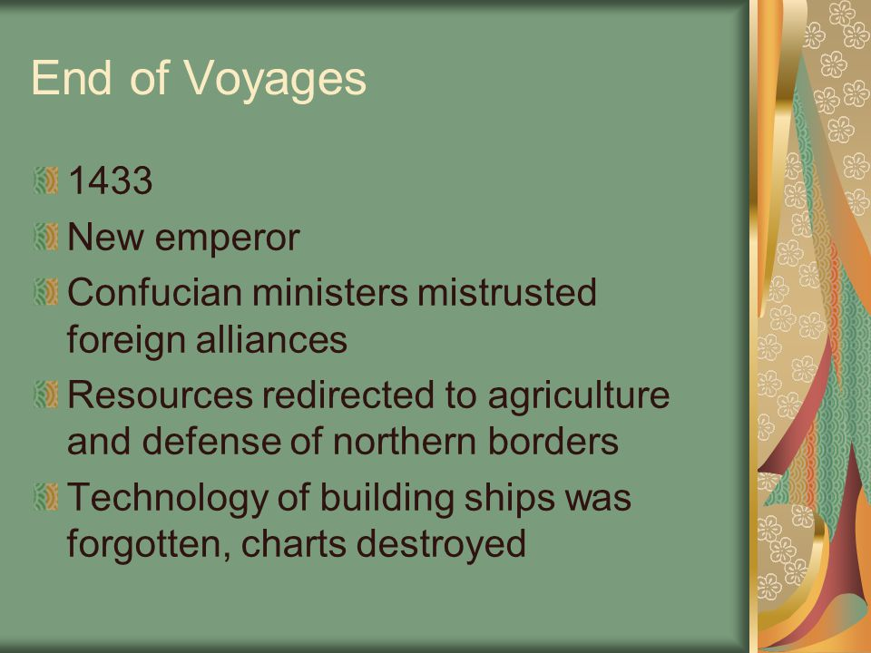 End of Voyages 1433 New emperor