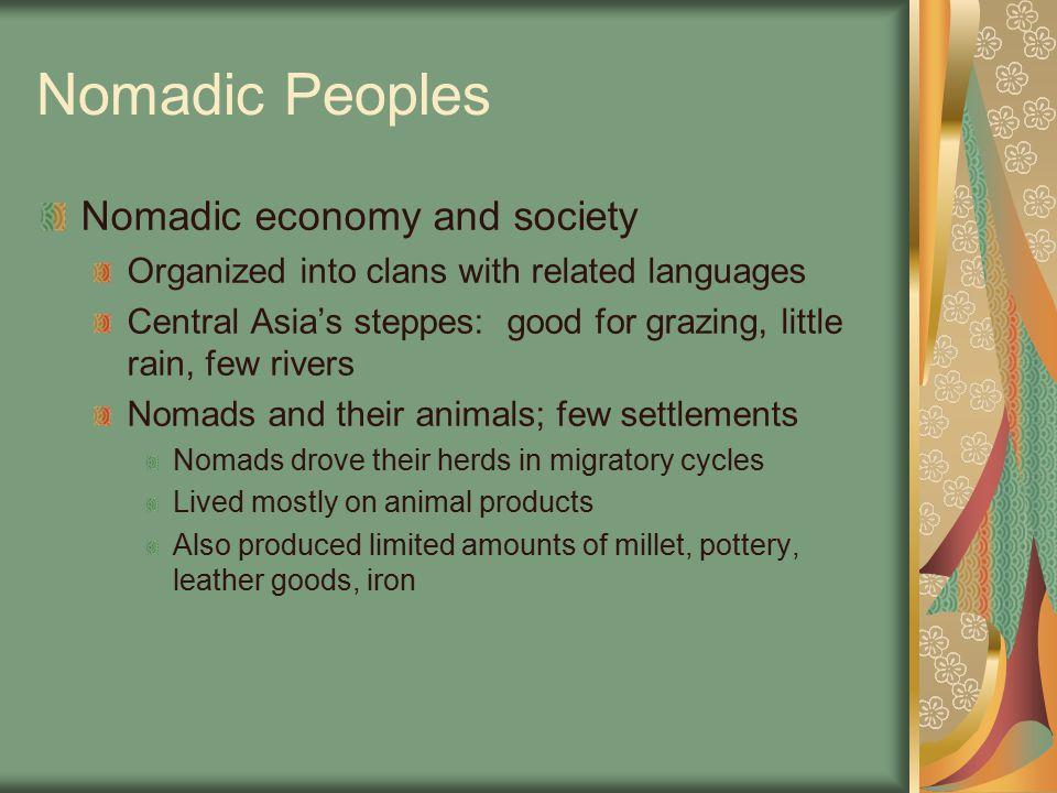 Nomadic Peoples Nomadic economy and society