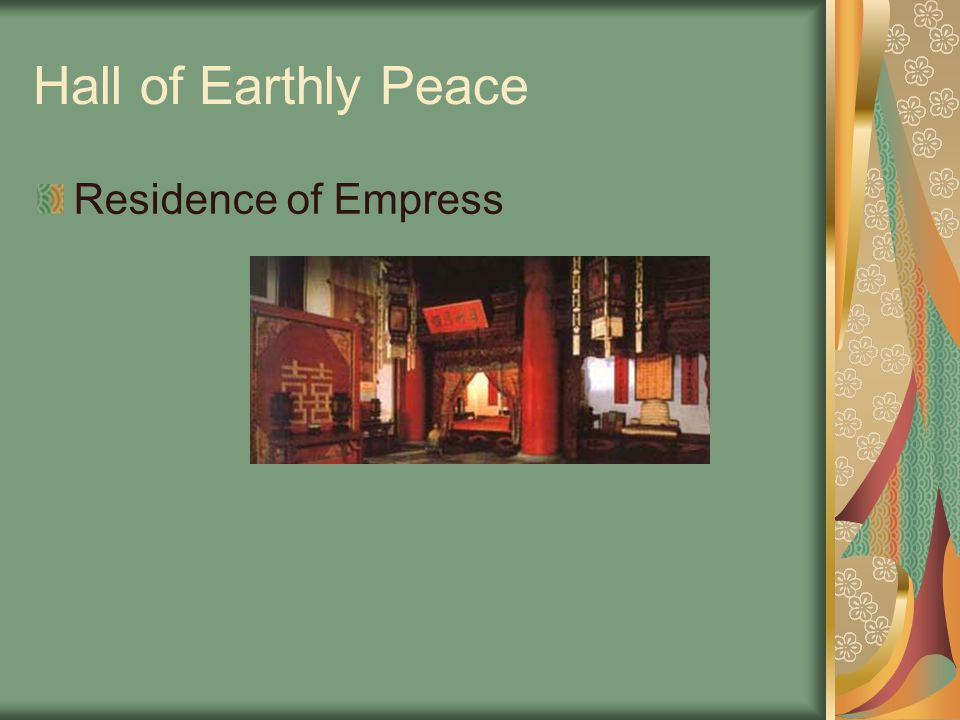 Hall of Earthly Peace Residence of Empress