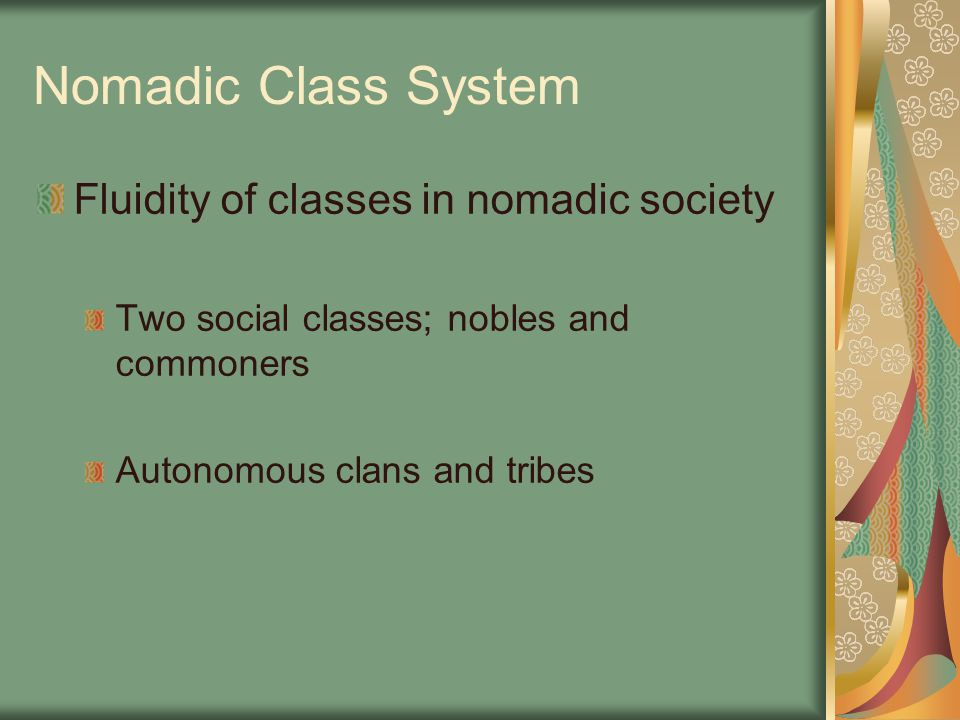 Nomadic Class System Fluidity of classes in nomadic society