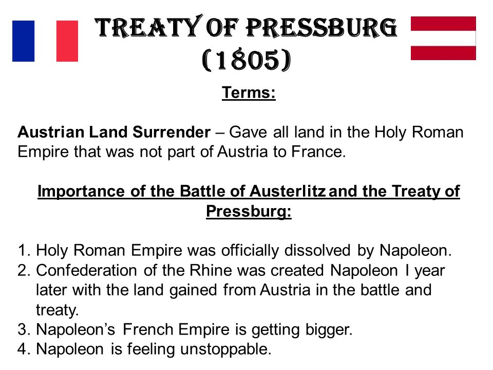 Importance of the Battle of Austerlitz and the Treaty of Pressburg: