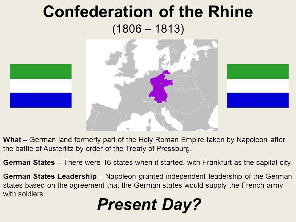 Confederation of the Rhine (1806 – 1813)