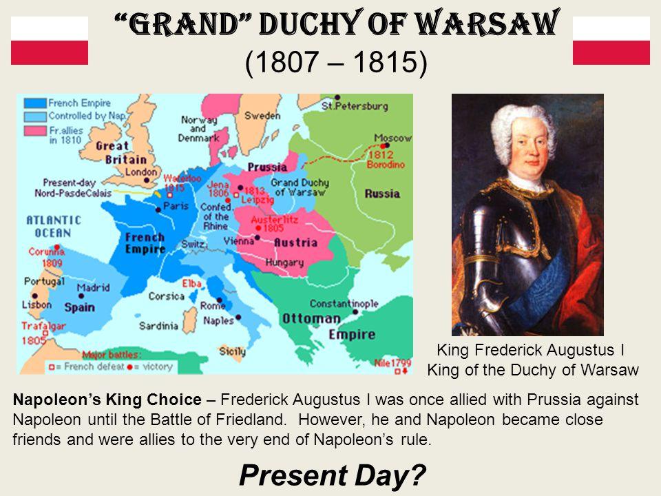 Grand Duchy of Warsaw (1807 – 1815)