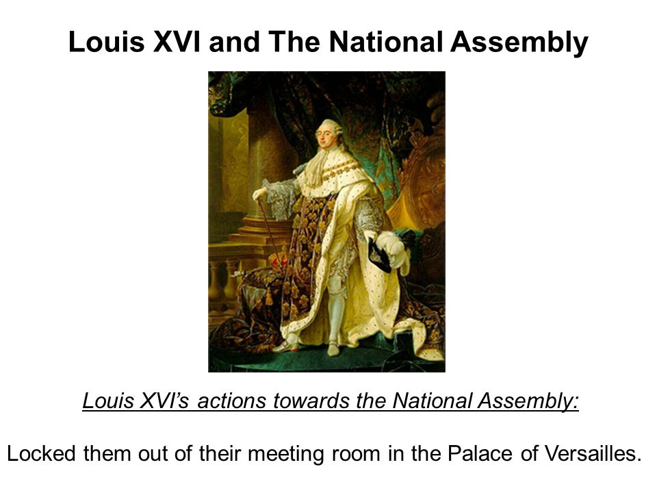Louis XVI and The National Assembly