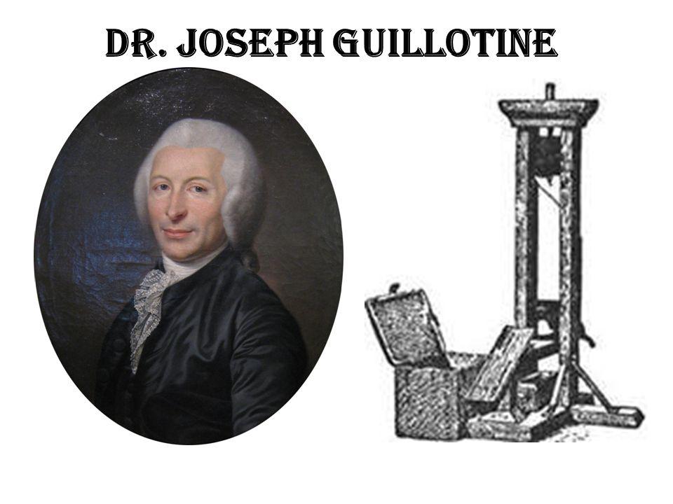 Dr. Joseph Guillotine