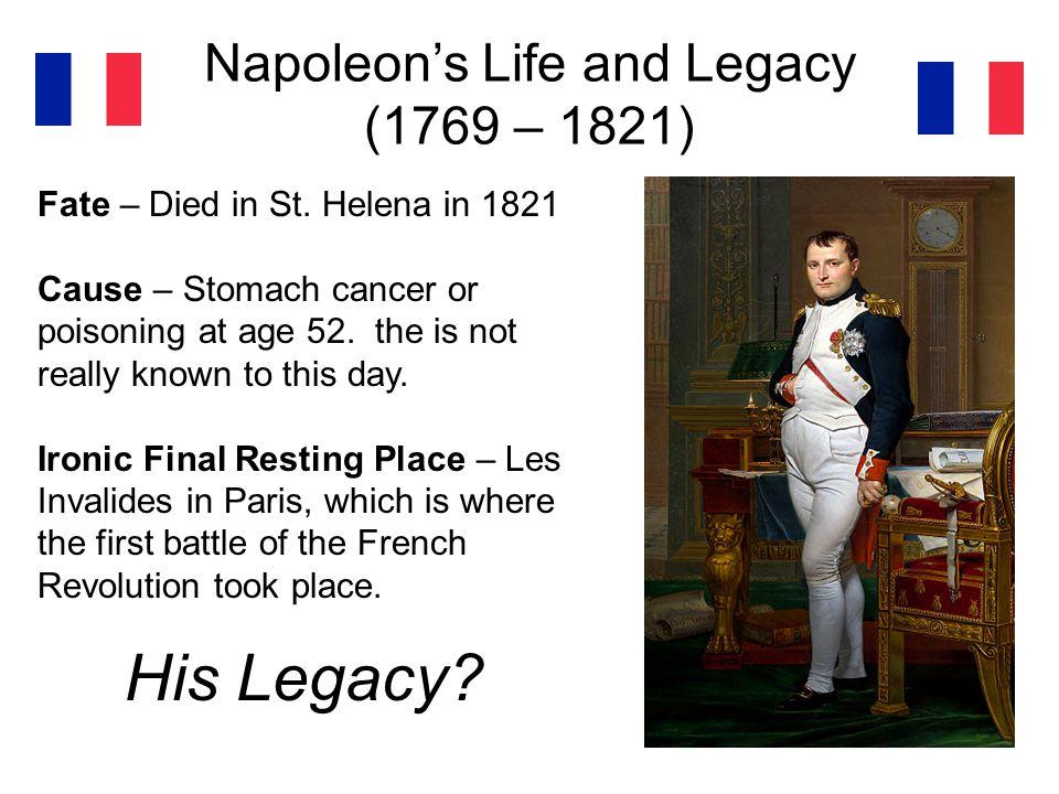 Napoleon's Life and Legacy (1769 – 1821)