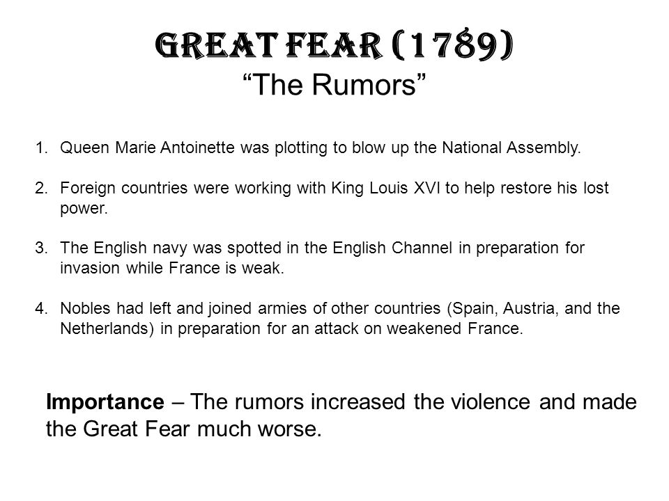 Great Fear (1789) The Rumors