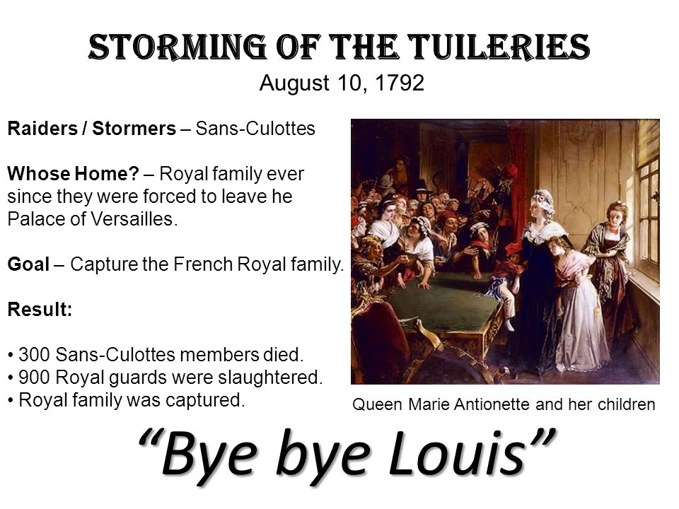 Storming of the Tuileries August 10, 1792