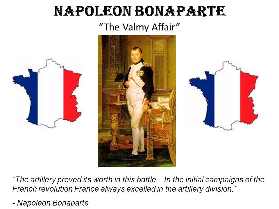 Napoleon Bonaparte The Valmy Affair