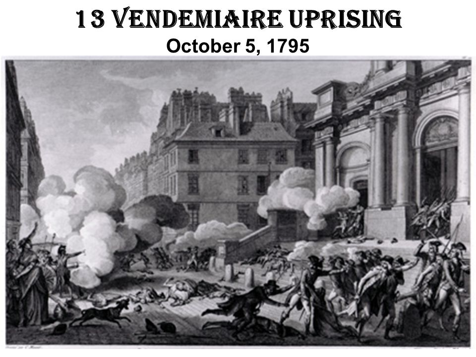 13 Vendemiaire Uprising October 5, 1795